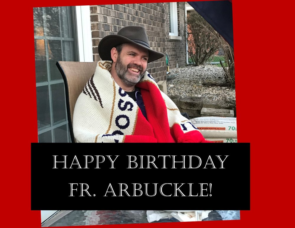 Fr. Arbuckle happy birthday!.pub.jpg