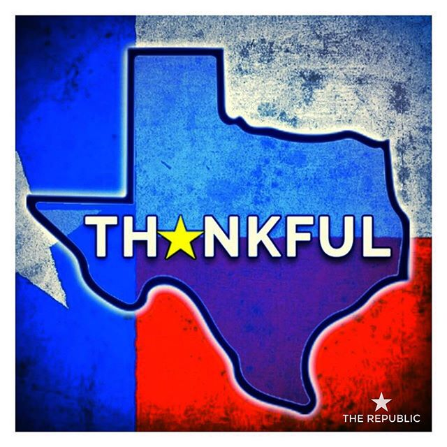 "On this day, we give thanks.  We are thankful for the spirit of Texas and the Texans who make it great.  We are thankful for our freedom, our families and above all our faith in the One who created it all.  And we are thankful for all of you who have helped build The Republic this year. For the thousands of encouraging ""likes"" and comments, the community of Texans coming together on our site and the hundreds who have ordered shirts to proudly wear their Texas pride on their sleeves, we say a heartfelt ""Thank You."" Happy Thanksgiving, y'all."