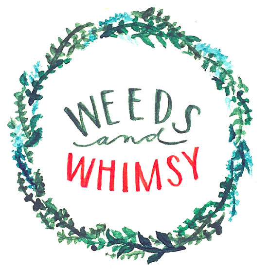 Weeds & Whimsy