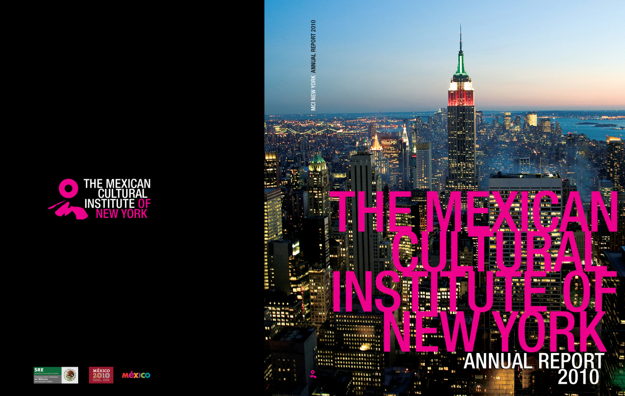 Annual Report 2010: Developed for The Mexican Cultural Institute of New York. Design by Chris Yong-Garcia