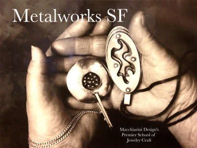 Metalworks SF: School of Handcrafted Jewelry & Metal Art