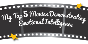 "Receive The infographic ""My top 5 movies demonstrating emotional intelligence"""
