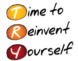 Time to Reinvent Yourself (TRY), business concept acronym