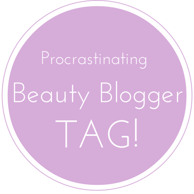 procrastinating-beauty-blogger-tag
