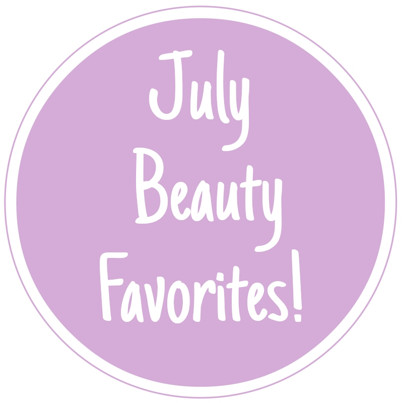 july-monthly-favorites