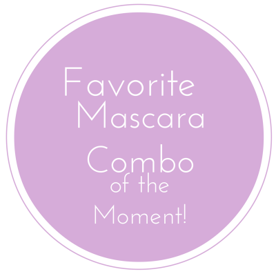 Favorite-Mascara-Combo-ofthe-Moment.png