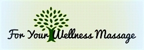 For Your Wellness Massage