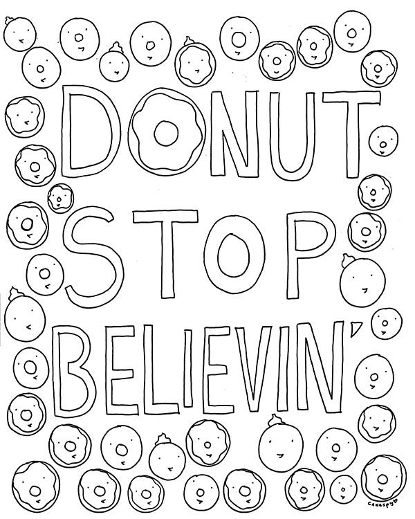 Elegant Free Coloring Book Page For Grown Ups: Donut Stop Believinu0027 U2014 CakeSpy