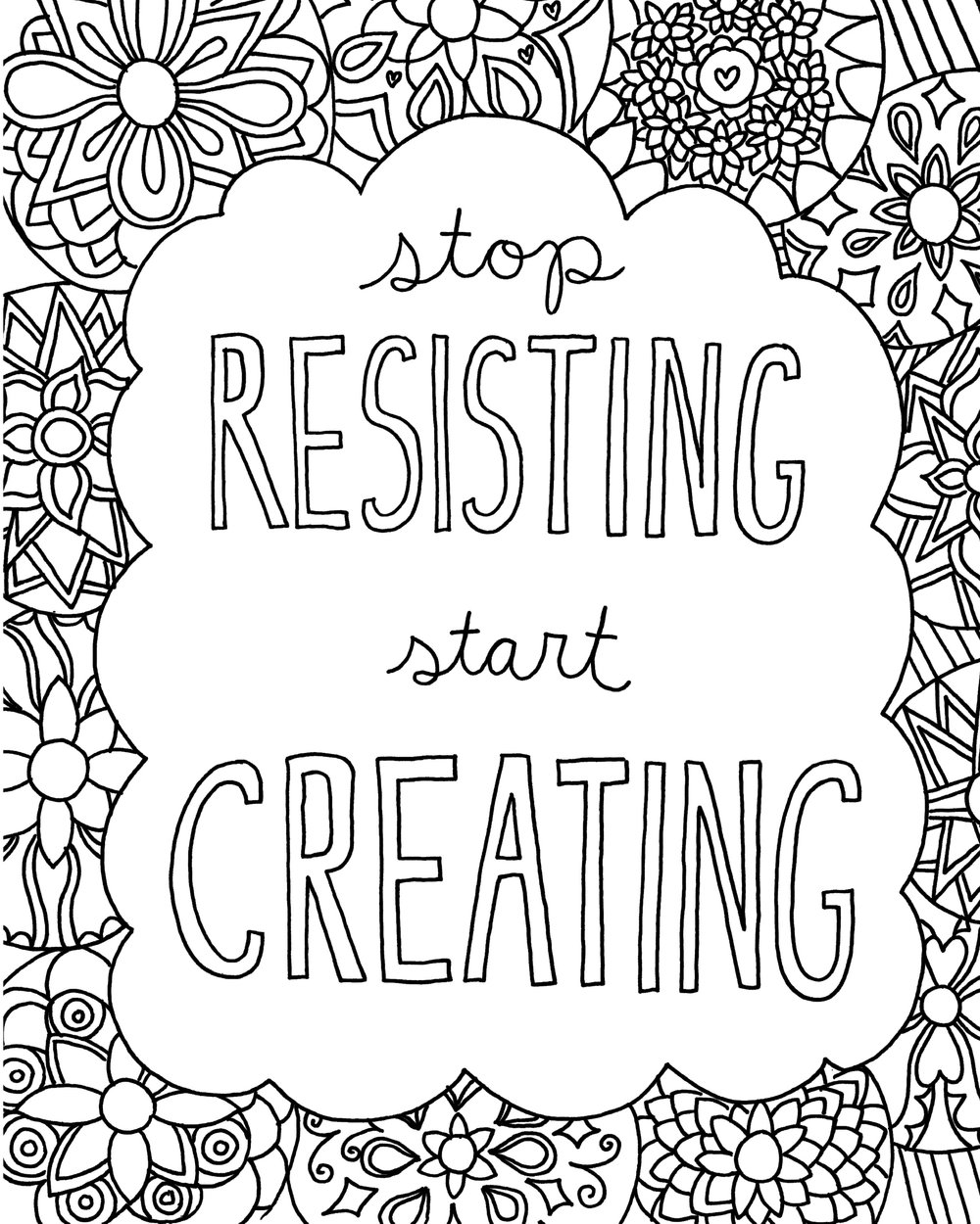 Coloring Book Page Download: Stop Resisting, Start Creating (FREE ...