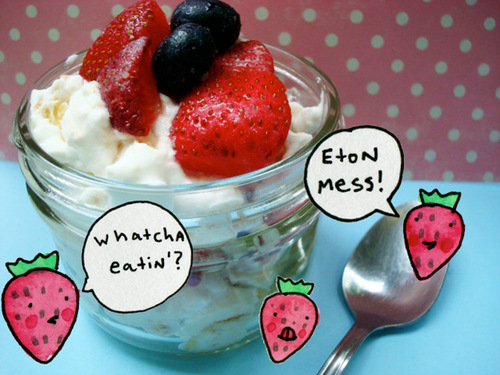 Eton mess! See link, below.