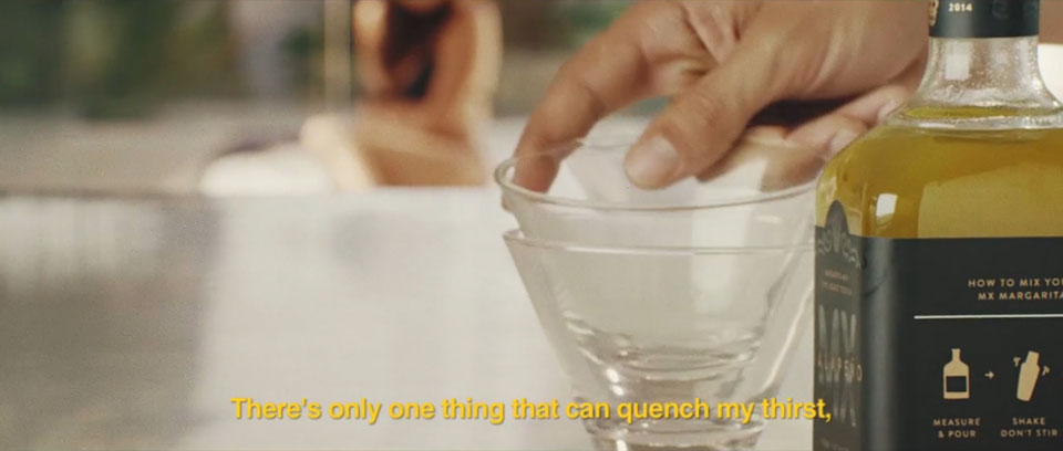 There's only one thing that can quench my thirst - MX Margarita Quench This Thirst Film Production, DoP Toby heslop
