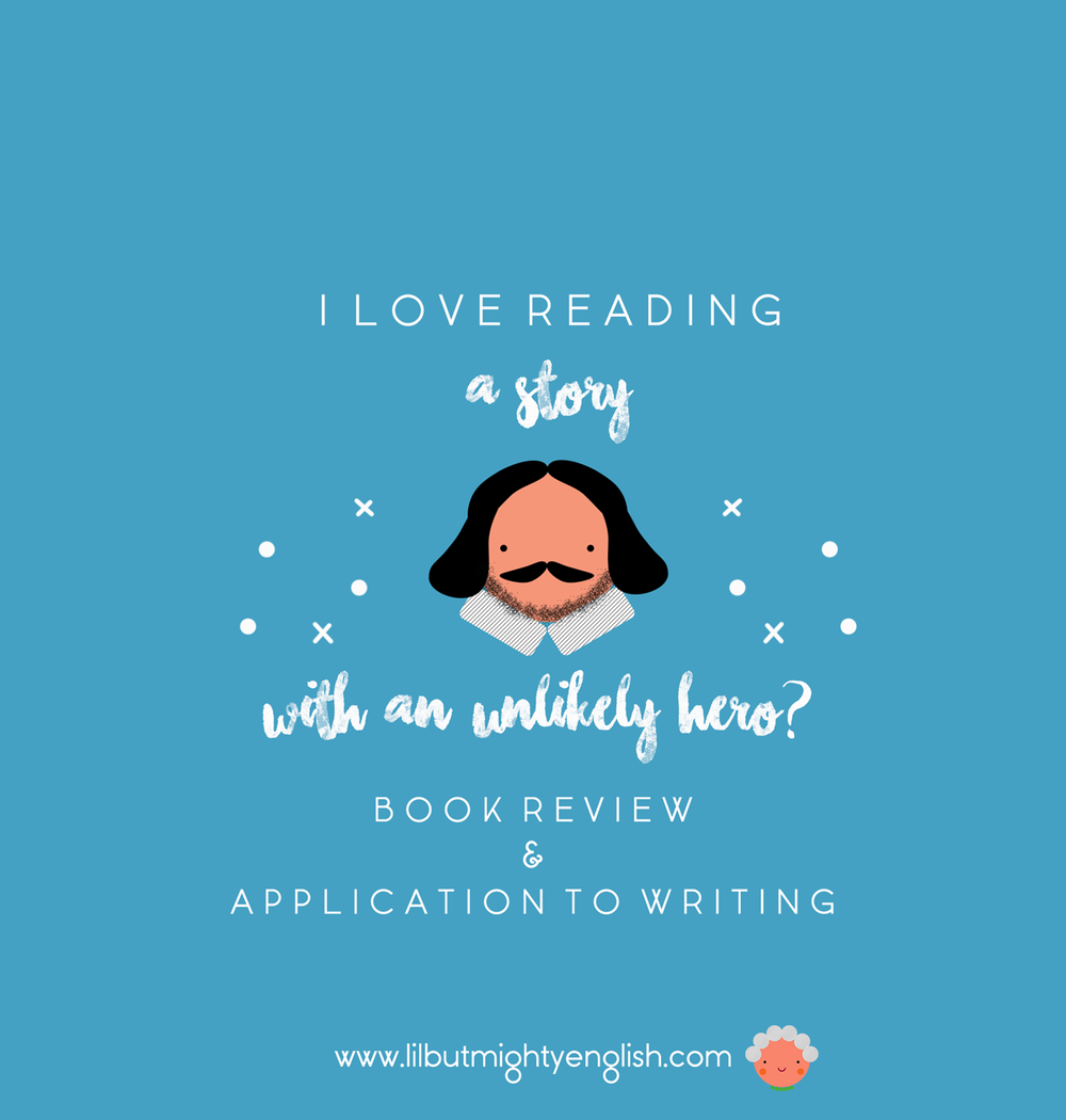 I LOVE READING | A Story with An Unlikely Hero?