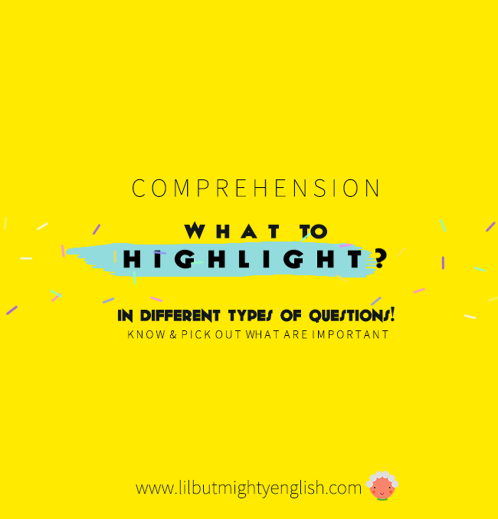 Comprehension | What Do I Need to Highlight?