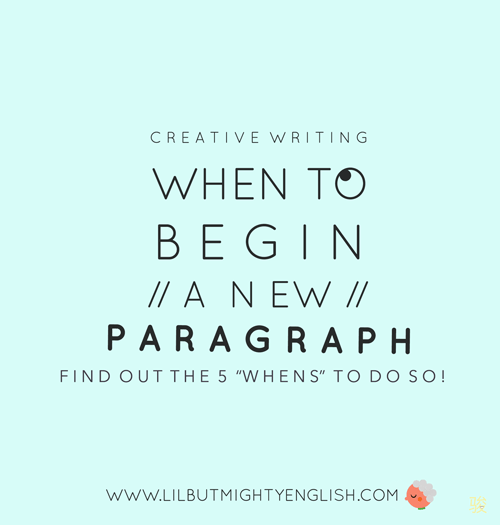 Perfecting the Paragraph: Know When To Start A New Paragraph