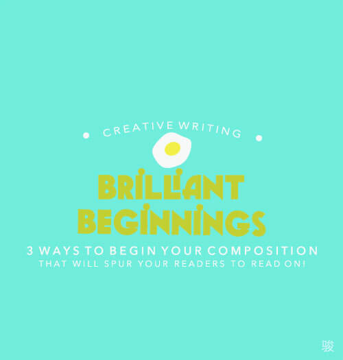Creative Writing: Brilliant Beginnings