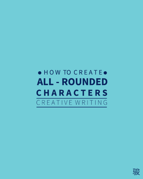 How to create All-Rounded Characters - PSLE English Composition Writing