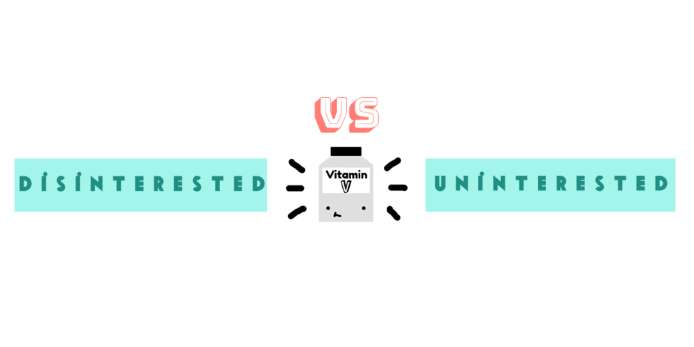 disinterested vs uninterested.png