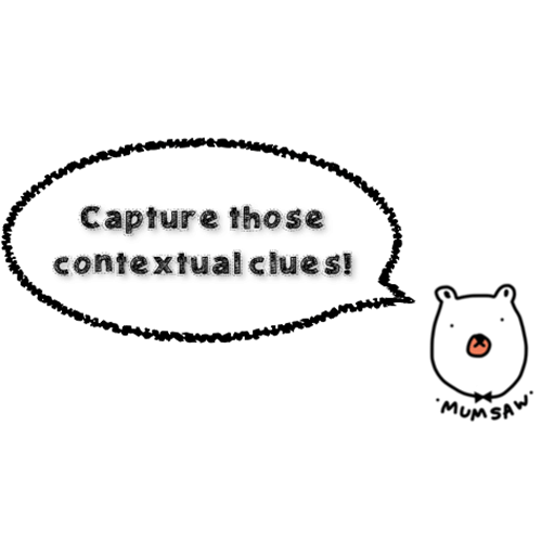 Capture those contextual clues
