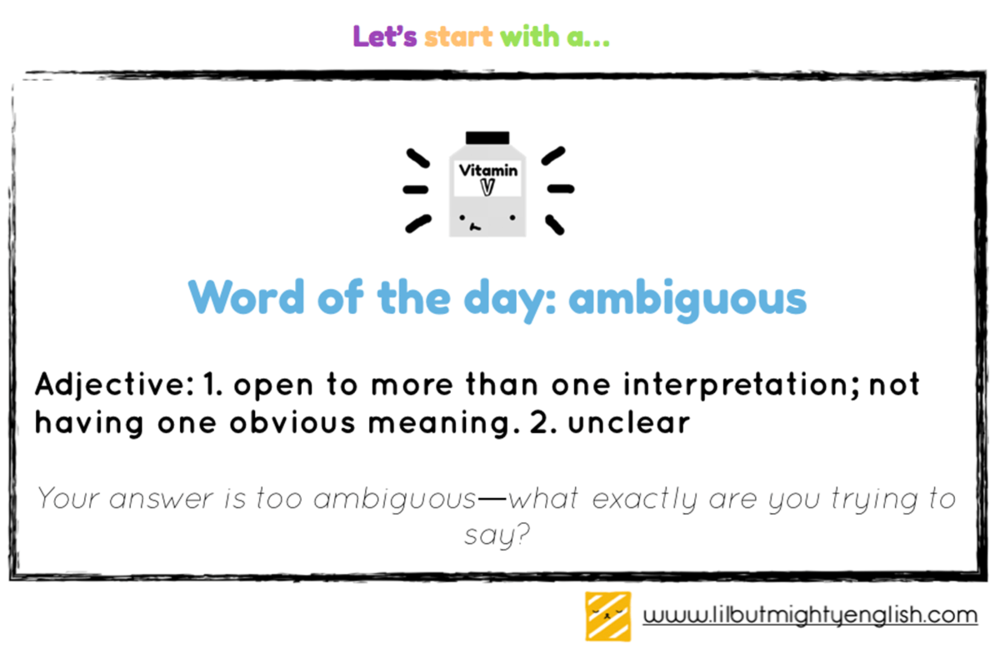 Word of the day - ambiguous
