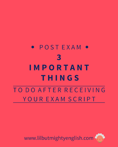 3 important things to do after receiving your exam script