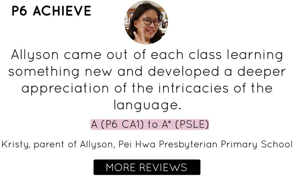 Primary 6 English Tuition Centre   Testimonial Pei Hwa Presbyterian