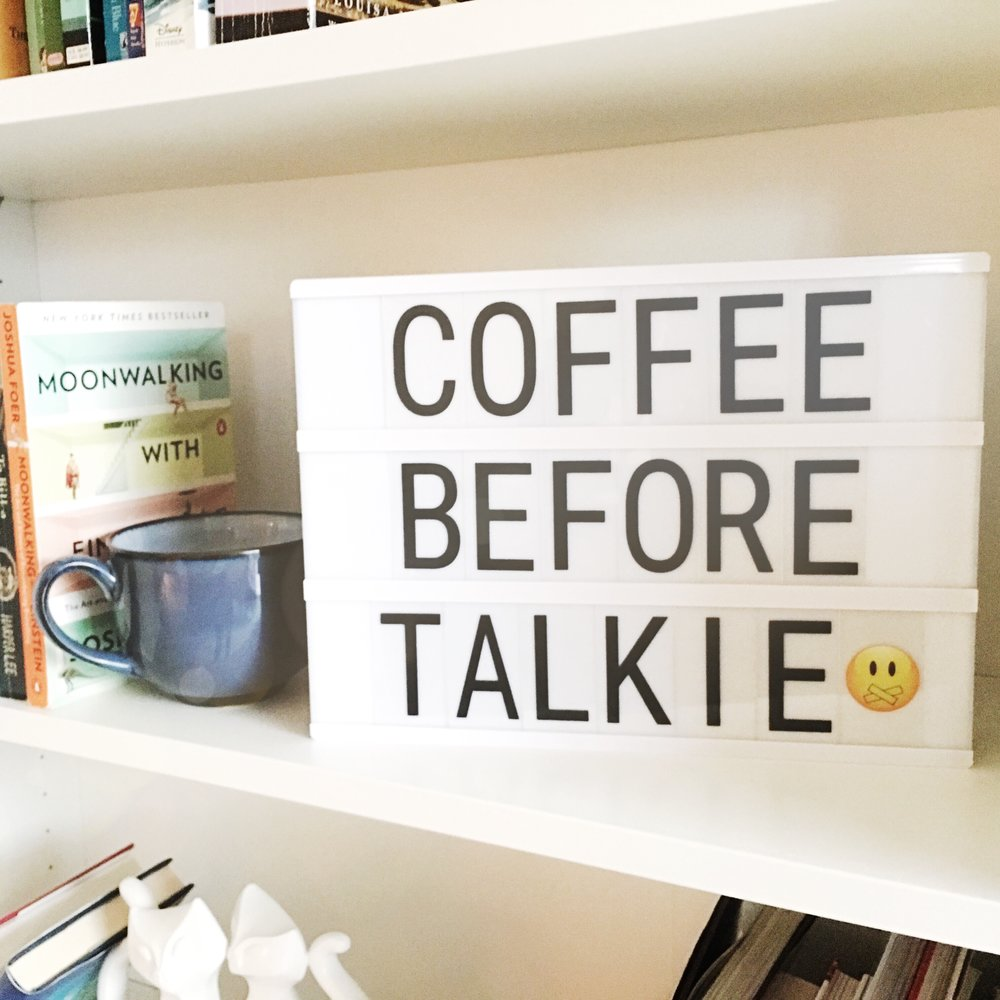 Life Motto 💁🏼☕️ Sign