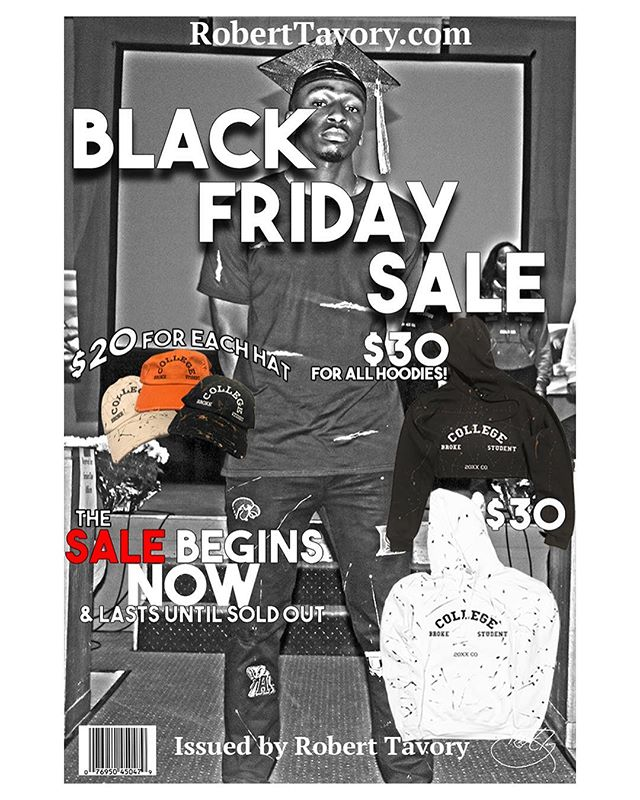 & the sale continues RobertTavory.com 📖🏃🏾‍♂️ . . . . 🚨Black Friday Sale 🚨 #RobertTavory #BrokeCollegeStudent;  A brand and collection that focuses on the individuals who changed their entire living style. We go from nothing, to something. We chase goals everyday, & we continue to strive! . . . Sale on all items & NEW merch  Shop now via RobertTavory.com  Link in bio 👆🏾 #BrokeCollegeStudent #BCSInAction 📖🏃🏾‍♂️🙅🏾‍♂️🎓❗️ #UIUC #Fiskites  #Chicago #OnGawd #PromoAd  #CultureMovement #Woah  #CollegeFest #CollegeGrad #CollegeSports #CollegeFashion #HBCU #CollegeLifeStyle #LifestyleBrand #cultbrand #culture  #BeloitCollege #BSU #RichHood #cybermonday