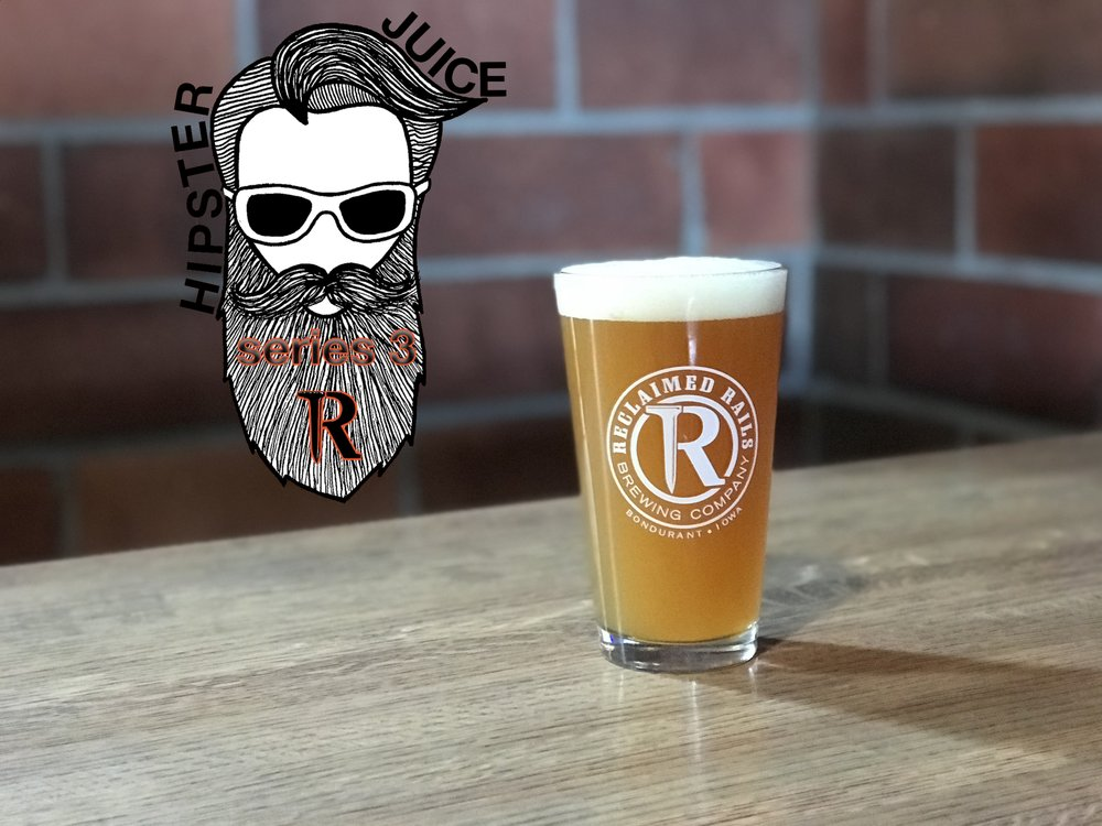 Hipster Juice IPA  - A hop trifecta! The Cascade, Citra and Mosaic hops shine thru the haze by imparting huge notes of tropical fruit, floral and spicy aroma and flavors! 5.8% ABV 50 IBUs