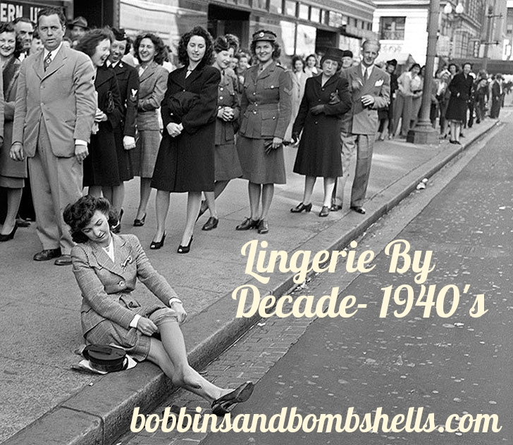 7629ef91fb Lingerie By Decade- 1940 s — Bobbins   Bombshells
