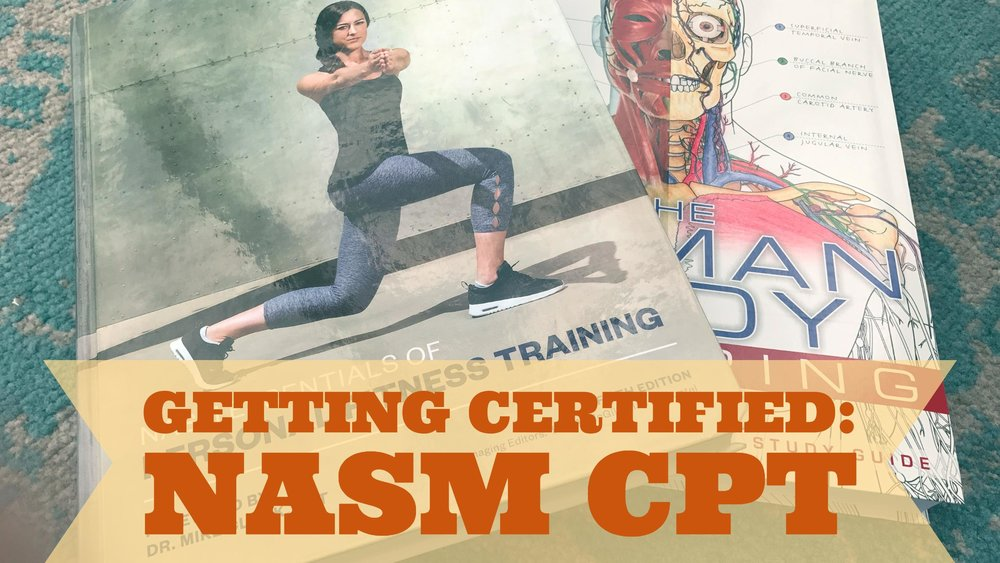 What You Need To Know About Getting Nasm Cpt Certified Luchafit