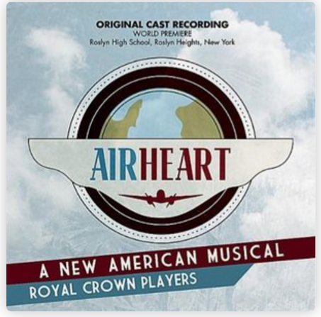 Airheart: A New American Musical - In 2011, I wrote an original musical about Amelia Earhart, with music composed by Brad Frey. The soundtrack features actors and musicians of the Royal Crown Players.