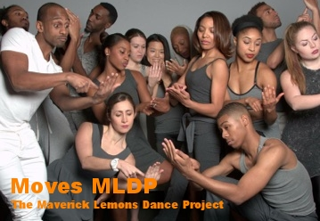 Moves MLDP, The Maverick Lemons Dance Project.  Click for more info.