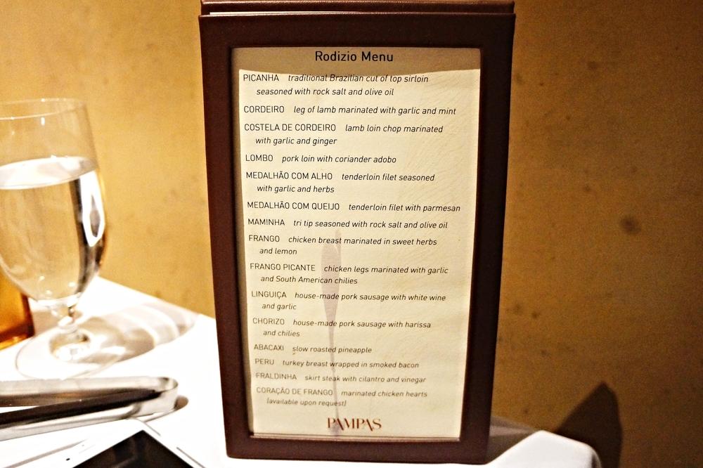 Rodizio menu. 和别家巴西烤肉甚至和国内的一样,都是prix fixe menu,通俗点就是和all you can eat差不多。Pampas是$46一位,烤肉以为餐吧自助随便拿,不包括酒水。