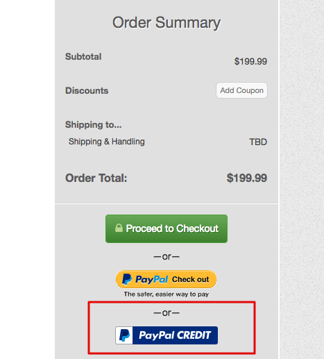 To use PayPal credit, simply choose this option at checkout
