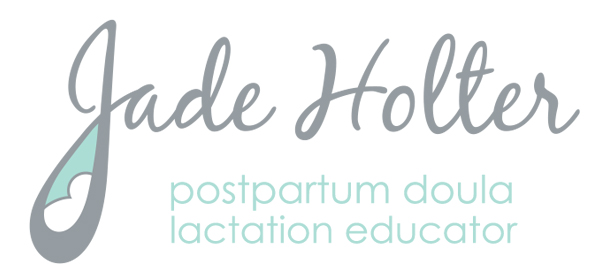 Jade Holter Certified Postpartum Doula & Lactation Educator