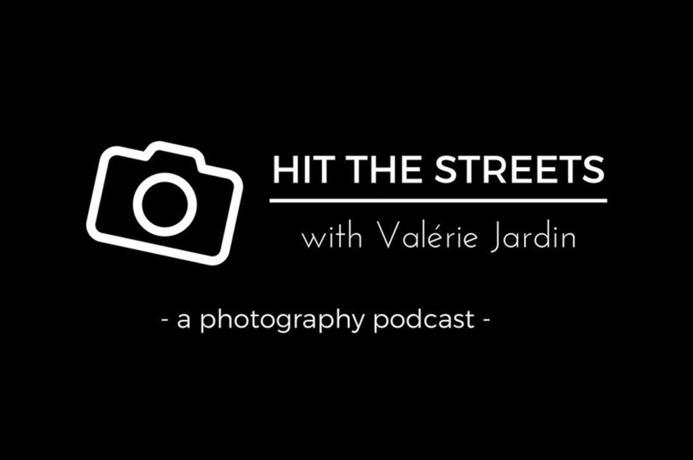 Hit The Streets 117: Q&A and Photo Challenge     Valerie Jardin  and guest co-host Jens Krauer answer listener questions about going beyond the comfort zone and weekend shooting.