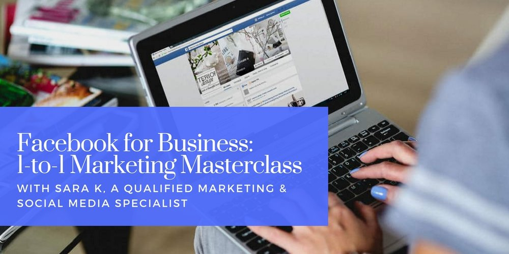 Facebook for Small Businesses: 1-to-1 Marketing Masterclass, Half-Day