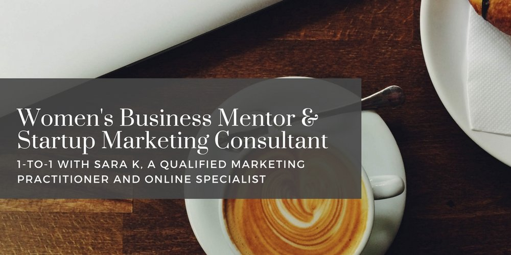 Women's Business Mentor & Startup Marketing Consultant 1-to-1 in London