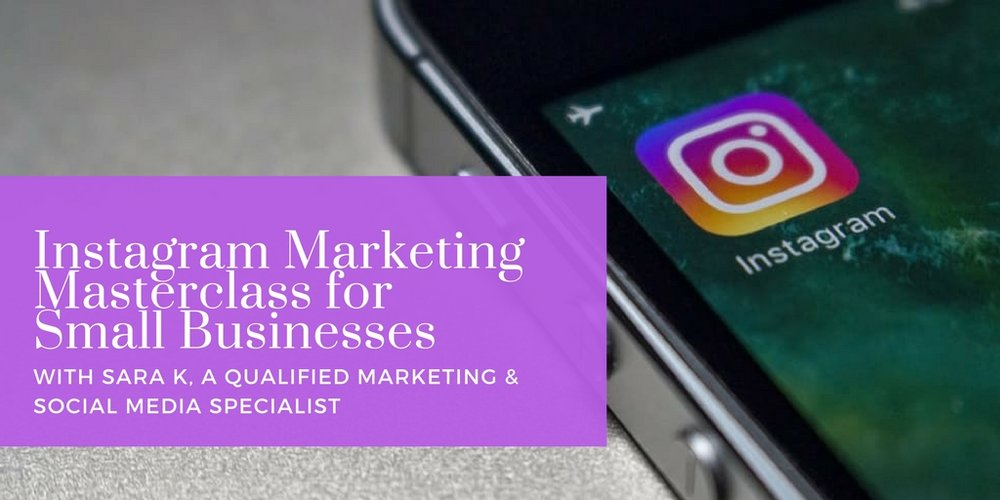 Instagram Marketing for Small Businesses: Half-Day Masterclass in London