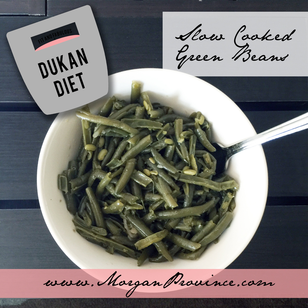 Dukan Diet Slow Cooked Green Beans | Morgan Province