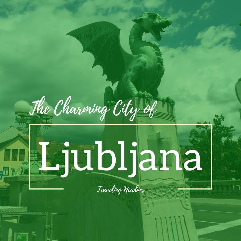Traveling Newbies Ljubljana.jpg