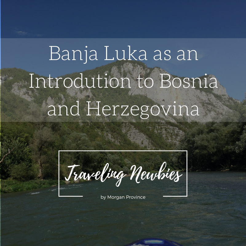 Traveling Newbies Banja Luka.jpg