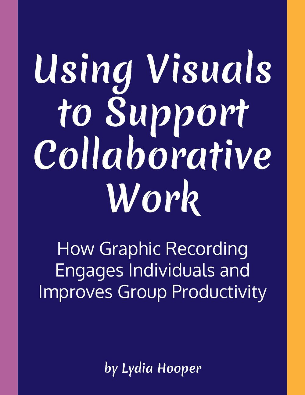 Cover of UsingVisualsToSupportCollaboration.jpg