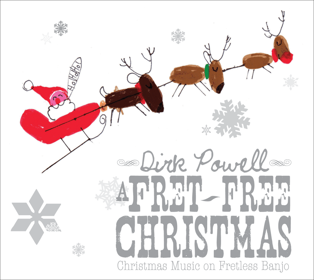 Dirk Powell: <br>A Fret-Free Christmas — Valcour Records