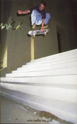 Steve D - Nollie Heel Indy Grab