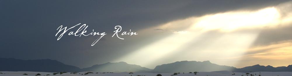 WALKING RAIN