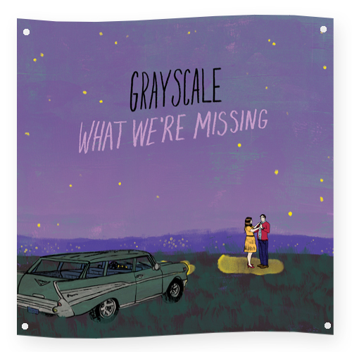 GRAYSCALE - What We're Missing 46 x 46 Wall Flag                              PRE-ORDER HERE