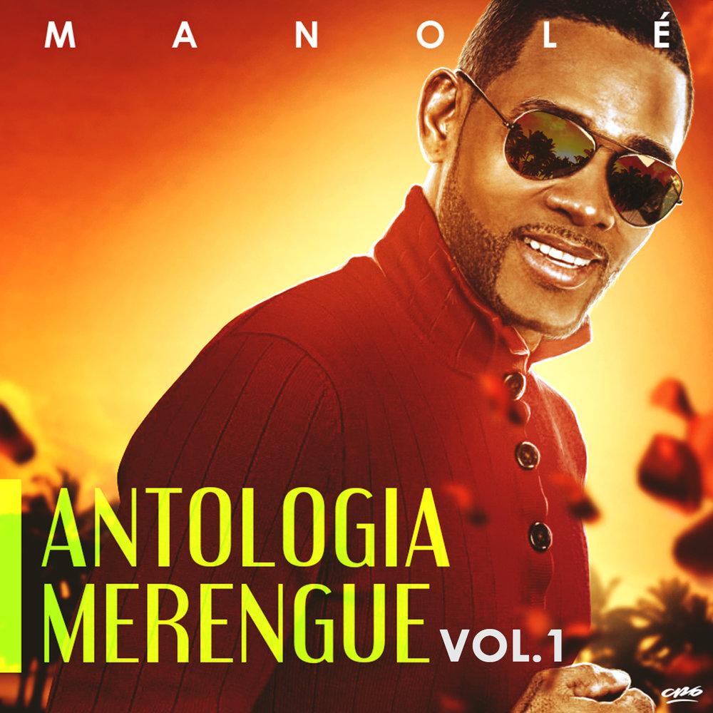 Manolé Antologia Merengue Vol. 1 - 15 CancionesEscuchalo y ComparteloCompralo Ahora!