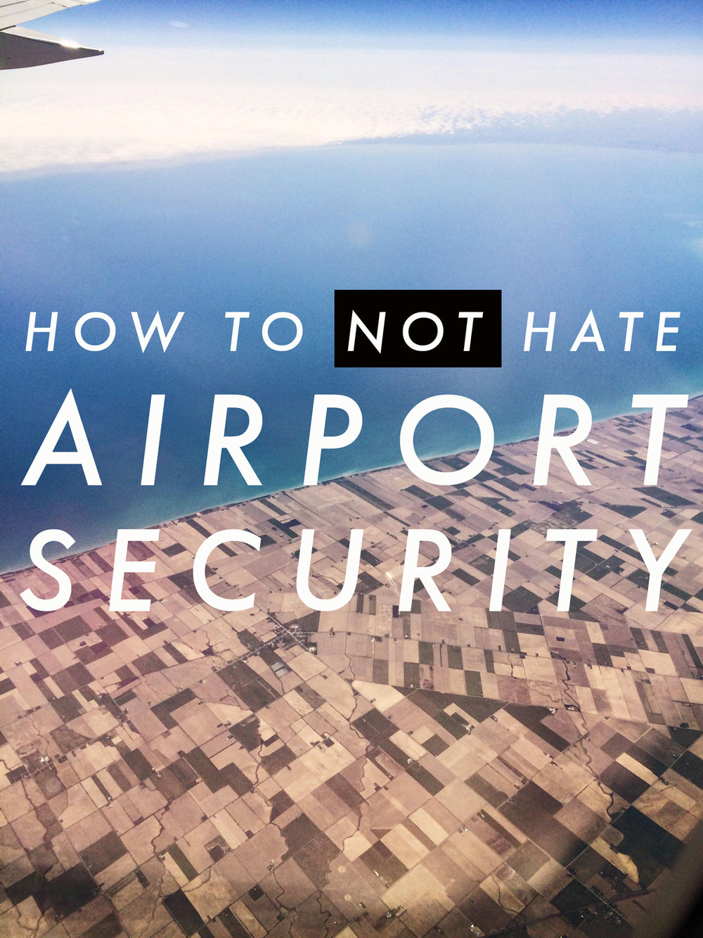 how to not hate airport security