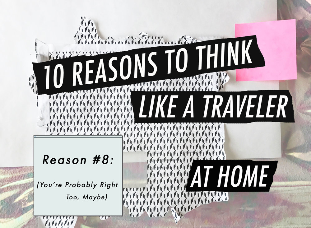 10 Reasons_Reason8_Local(Tourist)